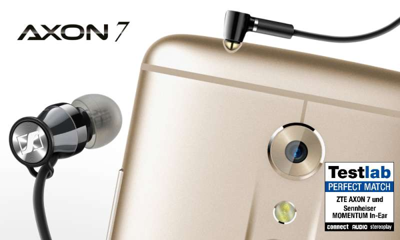 ZTE AXON 7 and Sennheiser MOMENTUM in-Ear – Perfect Match!