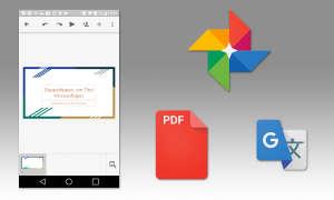 Google Präsentation, Foto, pdf Viewer & Übersetzer