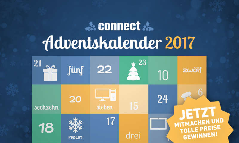 adventskalender 2017 t glich tolle preise gewinnen connect. Black Bedroom Furniture Sets. Home Design Ideas