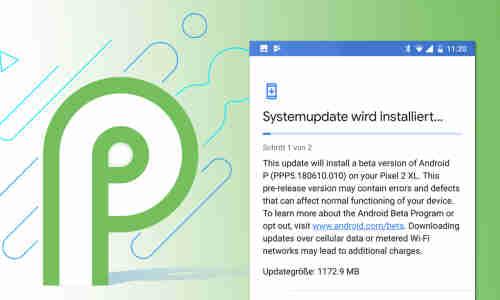 Android 9 P kurz vor Release: Letzte Beta veröffentlicht