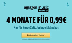 Amazon Music Unlimited Angebot 4 Monate 99 Cent
