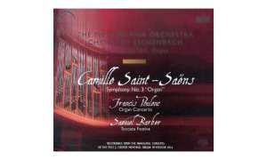 Saint-Saens / Barber - Orgelsinfonie; Toccata Festiva